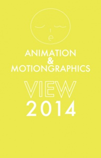 animation & motiongraphics VIEW 2014