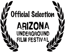 9th Arizona Underground Film Festival